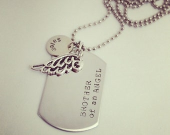 In memory- Brother of an Angel stamped dog tag necklace