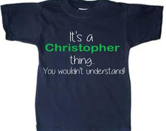 PERSONALIZE kids shirt  funny toddler shirt It's a ...thing...you wouldn't understand, add any name - many shirt colors and sizes