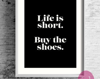 """Unique Gift Best Friend-Words To Live By """"Life Is Short"""" Inspirational Quotes About Life-Gift For Girlfriends-Black White Poster Art"""