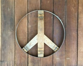 Peace Sign From Recycled Wine Barrel Metal Hoop Ring and Wood