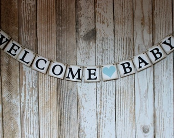 Garland Baby Shower Banner,  Welcome Baby Shower Banner or Rustic Sign