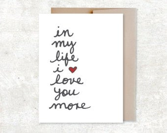 In My Life I Love You More Card - Wedding Card - Anniversary Card