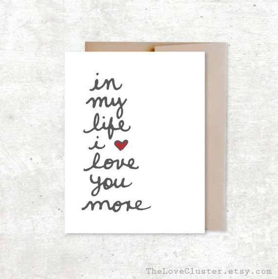 I Love You More Than Quotes: In My Life I Love You More Card Wedding Card Anniversary