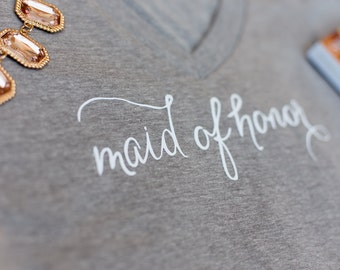 Maid of Honor Shirt, Maid of Honor Tee, T-shirt, V-Neck, Bridesmaid Gift,Bachelorette Party, Photoshoot, Gifts For Bridesmaid, Bridal Shower