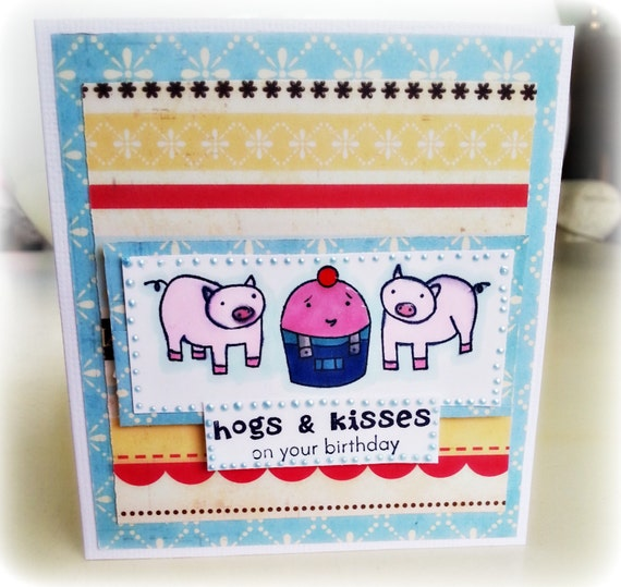 On the farm  birthday card. Ready to be customized. Ready to ship. Hogs and Kisses on your Birthday