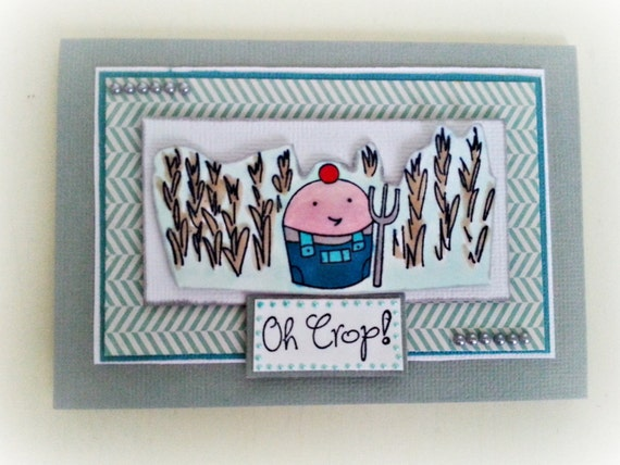 Belated Birthday Card: Ready to Customize. Ready to Ship. Oh Crop! I missed your birthday. One of a kind card.