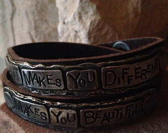 what makes you different makes you beautiful  leather bracelet