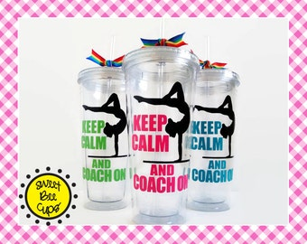 Keep Calm and Coach On, Personalized Acrylic Cup Large 20 oz, Gymnastics Coaches, Gymnastics Coach, Gymnast, Gymnast, Acrylic Cup BPA FREE