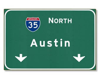 Austin Interstate Sign Metal Wall décor tx texas Highway 35 Automotive Road Travel Replica Souvenir Gift STEEL not tin 36x24 FREE SHIPPING