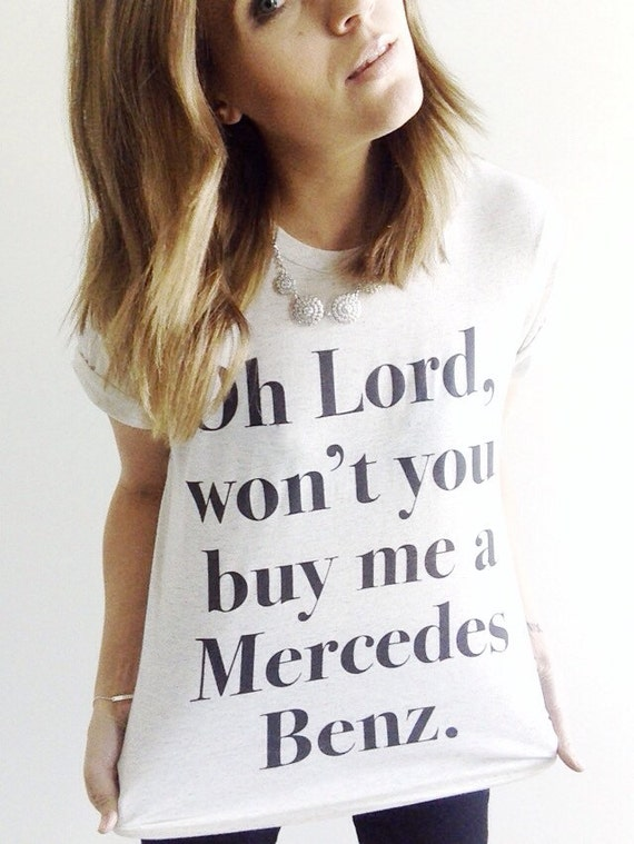 Womens janis mercedes benz tee by twolittlelions on etsy for Lord won t you buy me a mercedes benz