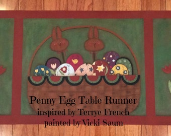Penny Egg Table Runner - Painted by Vicki Saum, Painting With Friends E Pattern