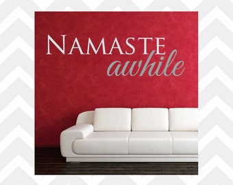 Namaste Awhile Wall Decal Yoga Studio Decal Yoga Wall Decal