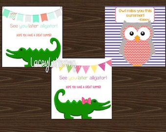 Have a great summer Favor Tags Later Alligator Owl Miss You