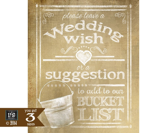 Please Leave a Wedding Wish or Suggestion to add to our BUCKET LIST Sign - DIY - Vintage heart Collection - three sizes immediate download