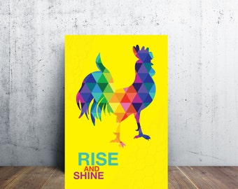 The Rainbow Rooster Poster - Rise and Shine - 3 Different Sizes