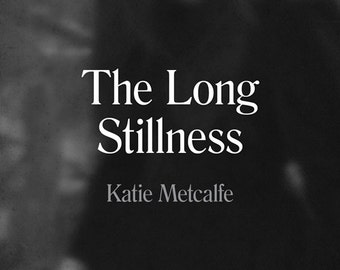 The Long Stillness