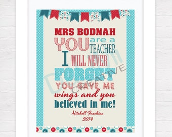 Teacher Appreciation Print - End of Year Teachers Gift - Personalised Teachers Gift - You Are A Teacher I Will Never Forget!!