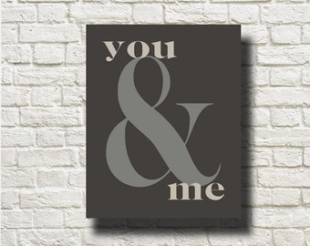 You And Me Ampersand Typography Art Printable Instant Download Poster Home Decor Wall Art BW231mocha