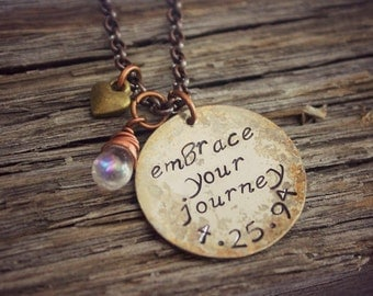 Hand Stamped Embrace The Journey, Embrace Your Journey, Inspirational Jewelry, Inspirational Necklace