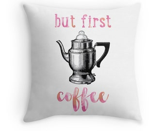 Coffee Decor, Coffee Cushion, Coffee Throw Pillow, Coffee Home Decor, Coffee Quotes, Cafe Decor, But First Coffee, Vintage Coffee