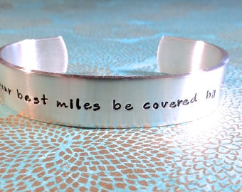 Runner Gift | Marathon Gift | Inspirational Gift - May your best miles be covered by foot | Custom Hand Stamped Bracelet by MadeByMishka.com