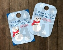 Thank you Snow Much tag, printable teacher gift tag, melted snow tag, thank you snow much printable, snowman thank you, snowman party