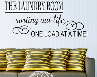 Vinyl decal The laundry room sorting out life one load at a time