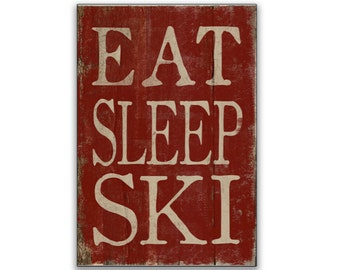Eat Sleep Ski wooden sign Handmade wooden signs ski plaques ski decor lodge decor ski lover's gifts cabin decor winter decor winter signs