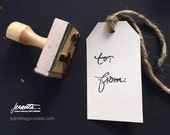 To and From Rubber Stamp for Gift Tags