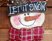 "Snowman ""Let it Snow"" Woodcraft Welcome Wall Hanging sign Made in USA"