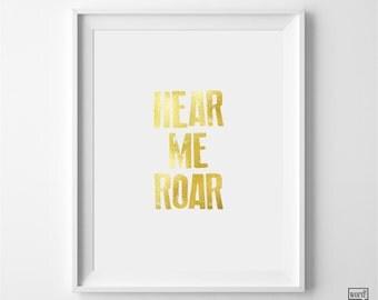 Hear Me Roar Quote Poster, Inspirational Print, Motivational Wall Art, Typographic Art, Home Office Decor, Wall Decor, Dorm Decor