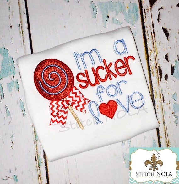 I'm a Sucker for Love Shirt, Gown or Bodysuit