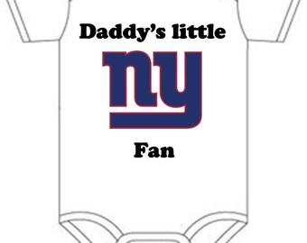 ON SALE Ny Giants Daddys little fan Shirt Gerber onesie you pick size newborn / 0-3 / 3-9 / 12 / 18 month 2t 3t 4t