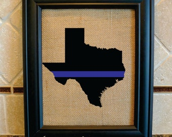 Policeman or Policewoman Gift - Thin Blue Line Texas - Any State - State Police, Sheriff, Deputy, State Trooper  (serv106)