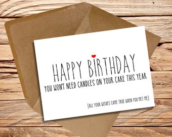 Funny Birthday card Husband Wife Girlfriend Boyfriend 'Wishes came true when you met me'
