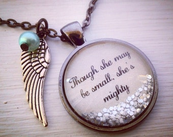 Though she may be small, she's mighty inspirational quote necklace, Personalized jewelry