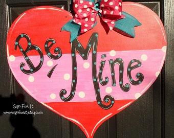 Be Mine Valentine Heart Door Sign