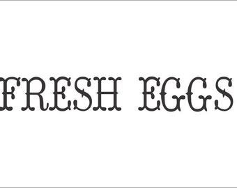 Fresh Eggs Decal Kitchen Wall Decal Pantry Vinyl Decal Farmhouse Wall Decal Kitchen Vinyl Decal Kitchen Decal Farmhouse Decal