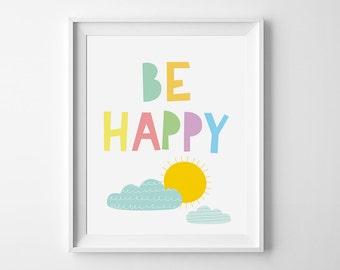Wall art, Digital print, Childrens wall art, nursery decor, kids playroom, kids nursery wall art, digital art, nursery print, Be happy print