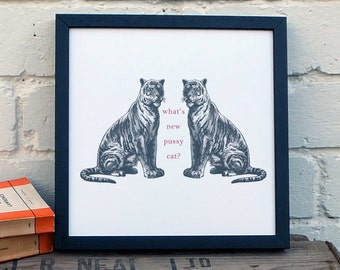 Art Print; Cat Print; What's New Pussy Cat?; Wall Decor; AP008