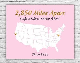 Gift for Best Friend Birthday Gift, Miles Apart, Maybe in Distance, Never At Heart, Gift for Friends, Print, Long Distance Friendship 8x10