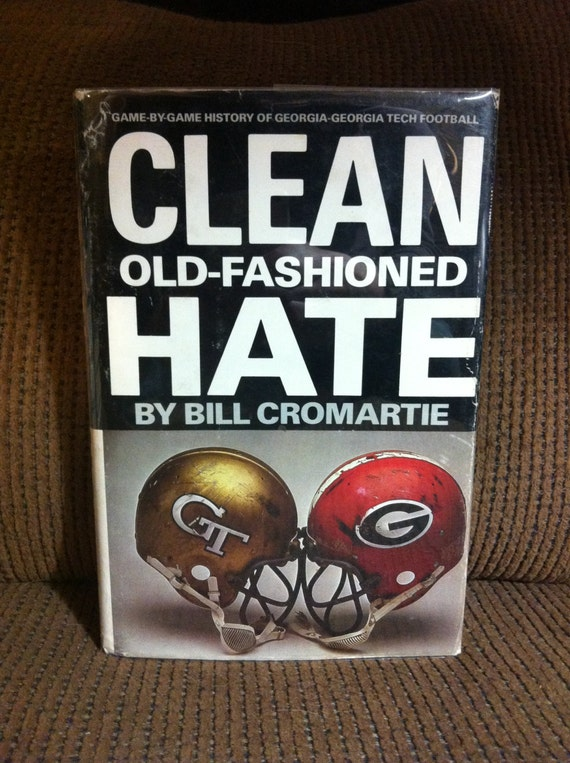Clean Old Fashioned Hate by Bill Cromartie, HC/DJ, 1st Edition/1st ...