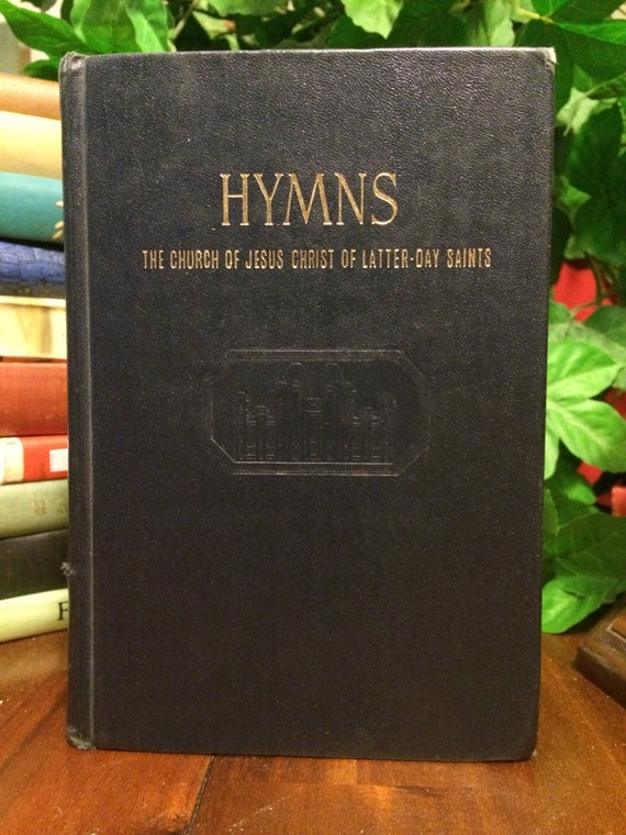 Hymns The Church Of Jesus Christ Of Latter-Day Saints 1978