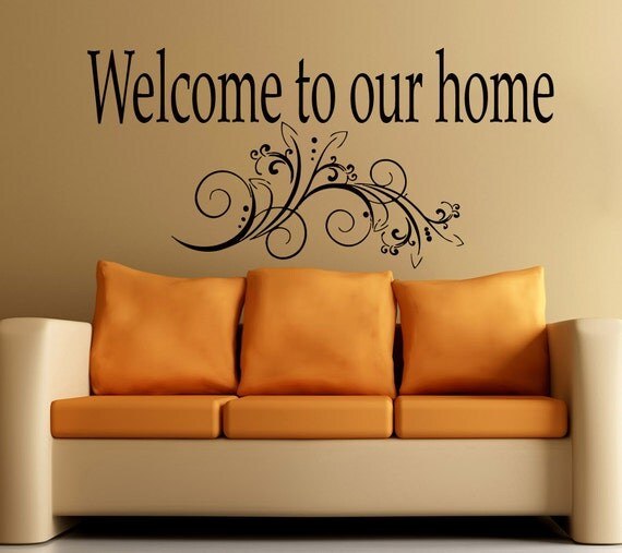 Welcome To Our Home: Wall Decals Welcome To Our Home Quote Vinyl Decal By CozyDecal