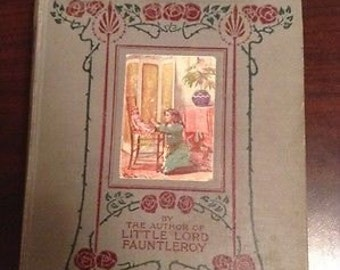 LOWER PRICE! A Little Princess: Being the Whole Story of Sarah Crewe Now Told for the First Time (1st British Edition) Illustrated by Harold