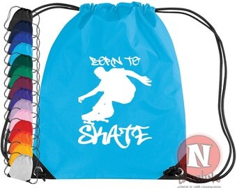 Born to skate gym bag. Ideal for school and clubs. Gym bag in 14 colours. Great for days at the skate park.