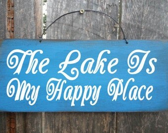 Lake sign, lake house sign, lake decor, lake house decor, lake tahoe, lake superior, lake michigan, The Lake Is My Happy Place