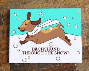 """Dachshund Christmas Card """"Dachshund through the Snow"""" Pun card - Cute Christmas Card, dog card, happy holidays card, funny christmas"""