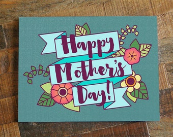 Pretty Mother's Day Card - Floral card, Happy Mother's Day, Card for Mom or Mother in law, mom cards, flowers card, calligraphy card