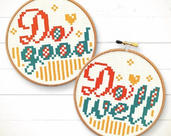 Funny cross stitch pattern - Do good, Do well - Modern n funny Xstitch Instant download - Funny typographic quote love cute home decoration